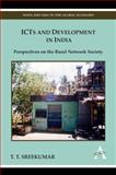 ICTs and Development in India : Perspectives on the Rural Network Society, Sreekumar, T. T., 1843318431