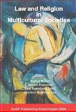 Law and Religion in Multicultural Societies, , 8757418438