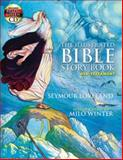 The Illustrated Bible Story Book - Old Testament, Seymour Loveland, 0486468445