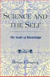 Science and the Self, Bruce E. Fleming, 0761828443