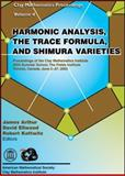 Harmonic Analysis, the Trace Formula, and Shimura Varieties 9780821838440