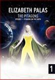The Pitagons, Elizabeth Palas, 1475928440