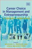 Career Choice in Management and Entrepreneurship a Research Companion, Ozbilgin, Mustafa and Pines, Ayala Malach, 1845428447