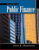 Public Finance (with InfoTrac College Edition 2-Semester and Economic Applications Printed Access Card), Anderson, John E., 0538478446