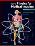 Farr's Physics for Medical Imaging, Allisy-Roberts, Penelope and Farr, R. F., 0702028444