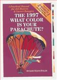 What Color Is Your Parachute? 1997, Richard Nelson Bolles, 0898158443