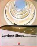 London Shops : The World's Emporium, Strumm, Tara Draper and Kendall, Derek, 1850748446