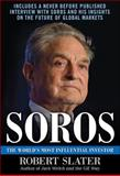 Soros : The World's Most Influential Investor, Slater, Robert, 0071608443