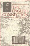English Connection : The Puritan Roots of Seventh-Day Adventist Belief, Ball, Bryan W., 0227678443