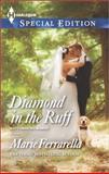 Diamond in the Ruff (Dating for Two), Marie Ferrarella, 0373658443