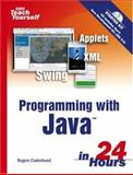 Sams Teach Yourself Programming with Java in 24 Hours, Rogers Cadenhead, 0672328445