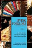 Living Folklore, 2nd Edition : An Introduction to the Study of People and Their Traditions, Sims, Martha and Stephens, Martine, 0874218446