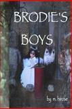 Brodie's Boys, M. Hirose, 1492978442