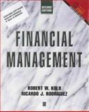 Financial Management, Kolb, Robert W. and Rodriguez, Ricardo J., 1557868441
