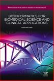 Bioinformatics for Biomedical Science and Clinical Applications, Liang, Kung-Hao, 1907568441