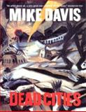 Dead Cities, Mike Davis, 1565848446