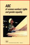 ABC of Women Workers' Rights and Gender Equality 9789221108443