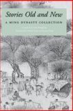 Stories Old and New, Shuhui Yang and Yunqin Yang, 0295978449