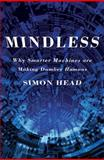 Mindless, Simon Head, 0465018440