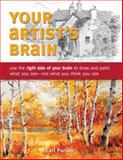 Your Artist's Brain, Carl Purcell, 1440308446