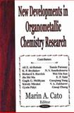New Developments in Organometallic Chemistry Research, Cato, Marin A., 1594548447