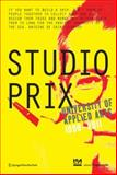 Studio Prix : University of Applied Arts, 1990-2011, Prix, Wolf D., 3709108446