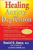 Healing Anxiety and Depression, Daniel G. Amen and Lisa C. Routh, 0425198448