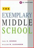 The Exemplary Middle School, George, Paul S. and Alexander, William M., 0030768446