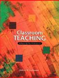 Classroom Teaching : A Primer for New Professionals, Guillaume, Andrea M., 0130998443
