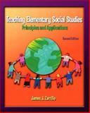Teaching Elementary Social Studies : Principles and Applications, Zarrillo, James, 0131128442