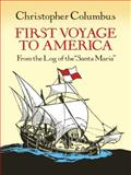 First Voyage to America, Christopher Columbus, 0486268446