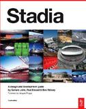Stadia : A Design and Development Guide, John, Geraint and Sheard, Rod, 075066844X