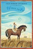 Wings to Fly, Celia Barker Lottridge, 0888998449