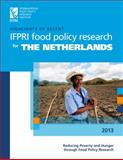 Highlights of Recent IFPRI Food Policy Research for the Netherlands, International Food Policy Research Institute, 0896298442