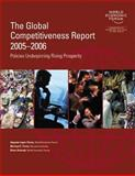 The Global Competitiveness Report 2005-2006 : Policies Underpinning Rising Prosperity, Porter, Michael E., 1403998442