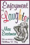 Enjoyment of Laughter, Eastman, Max, 1412808448