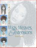 The World of Wigs, Weaves, and Extensions 9781562538446