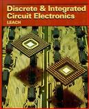 Discrete and Integrated Circuit Electronics, Leach, Donald P., 0030208440
