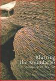 Blurring the Boundaries : Installation Art 1969-96, Davies, Hugh M. and Onorato, Ronald J., 0934418446