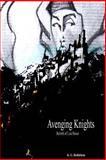 Avenging Knights, K G Bethlehem, 1495448444