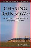 Chasing Rainbows, Tom Worstall, 1906768447