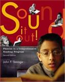 Sound It Out! Phonics in a Comprehensive Reading Program with Phonics Tutorial, Savage, John F., 0072878444