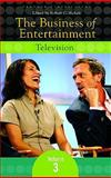 The Business of Entertainment, Robert Sickels, 0275998444