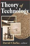 Theory of Technology, Clarke, David, 0765808447