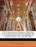 The Good Man, Samuel Kirkland Lothrop, 1146718446
