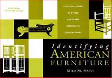 Identifying American Furniture, Milo M. Naeve, 0393318443