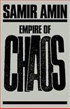 Empire of Chaos, Amin, Samir, 0853458448
