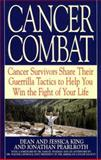 Cancer Combat, Dean King and Jessica King, 0553378457