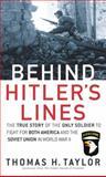 Behind Hitler's Lines, Thomas H. Taylor, 0891418458