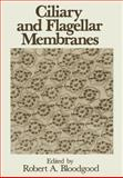 Ciliary and Flagellar Membranes, Bloodgood, Robert A., 1461278457